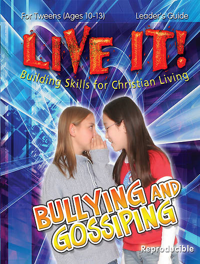 Live it! Bullying and Gossiping - Download Version
