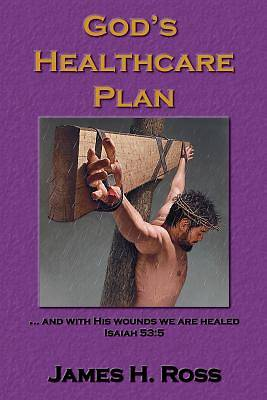 Picture of God's Healthcare Plan