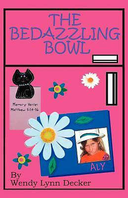 The Bedazzling Bowl