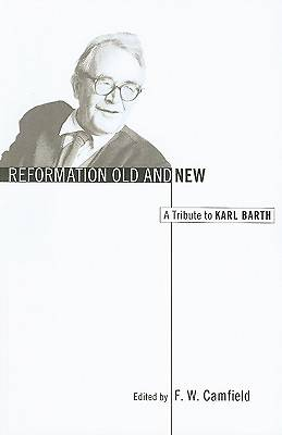 Reformation Old and New