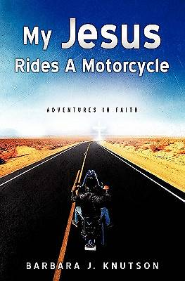 My Jesus Rides a Motorcycle