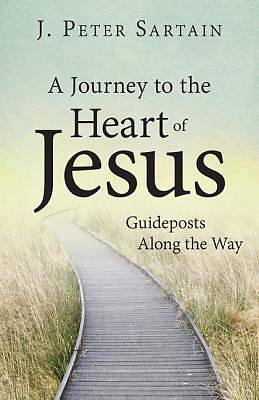 Picture of A Journey to the Heart of Jesus