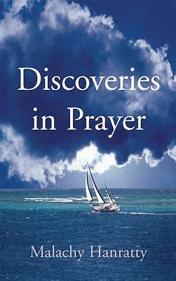 Discoveries in Prayer