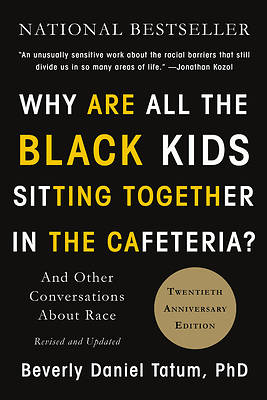 Picture of Why Are All the Black Kids Sitting Together in the Cafeteria?