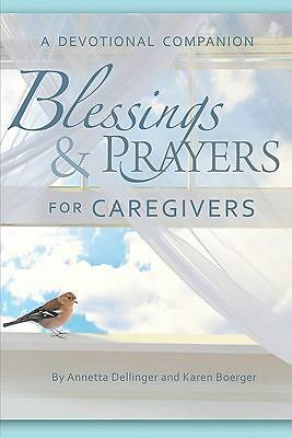 Picture of Blessings and Prayers for Caregivers
