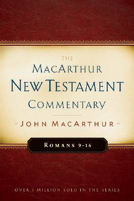 Romans 9-16 MacArthur New Testament Commentary [ePub Ebook]