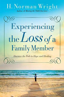 Experiencing the Loss of a Family Member [ePub Ebook]
