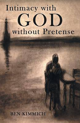 Picture of Intimacy with God Without Pretense