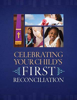 Celebrating Your Childs First Reconciliation