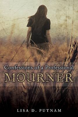 Picture of Confessions of a Professional Mourner