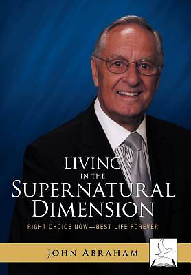 Living in the Supernatural Dimension