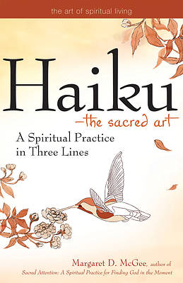 Haiku - The Sacred Art