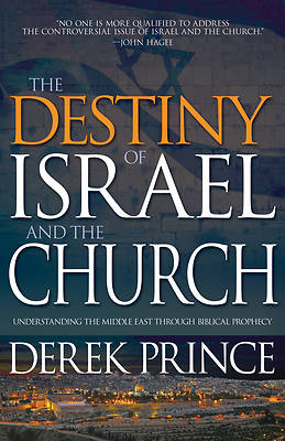 Picture of Destiny of Israel and the Church