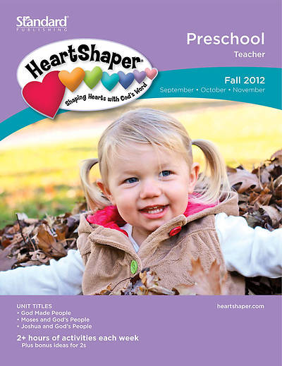 Standards Heartshaper Preschool Teacher Book: Fall 2012