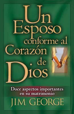 Picture of Un Esposo Conforme Al Corazon de Dios / A Husband After God's Own Heart