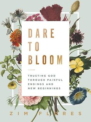 Picture of Dare to Bloom