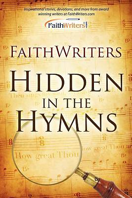 Faithwriters - Hidden in the Hymns