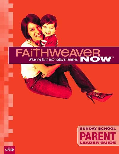 Picture of FaithWeaver Now Parent Leader Guide Winter 2020-2021