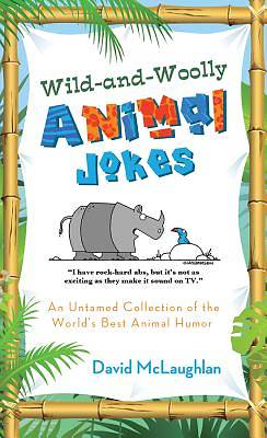 Wild-and-Woolly Animal Jokes [ePub Ebook]