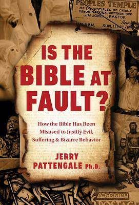 Picture of Is the Bible at Fault?