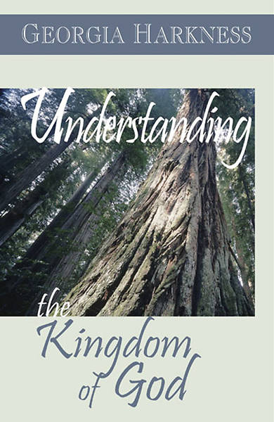 Understanding the Kingdom of God