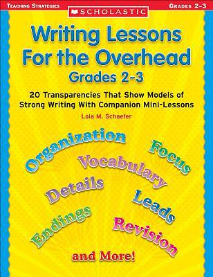 Writing Lessons for the Overhead Grades 2-3