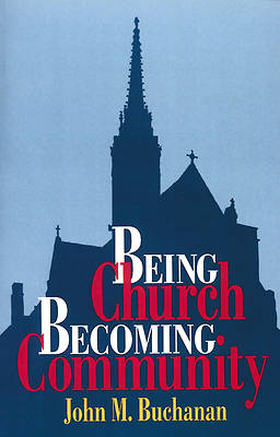 Being Church Becoming Community