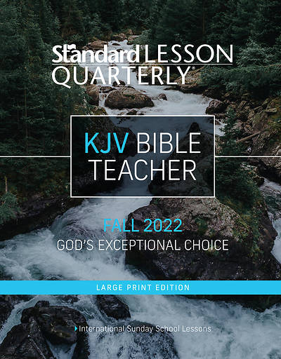 Standard Lesson Quarterly KJV Bible Teacher & Leader Book Large Print Fall 2018