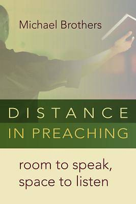 Picture of Distance in Preaching