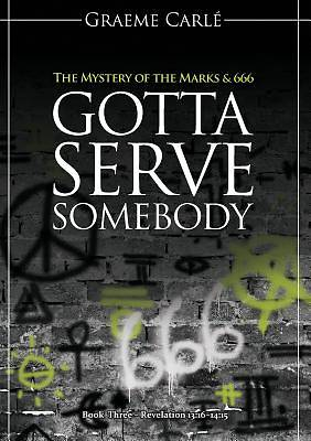 Picture of Gotta Serve Somebody