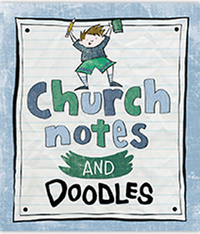 Church Notes and Doodles