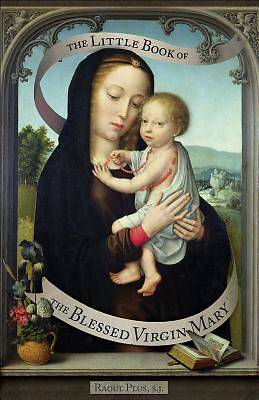 The Little Book of the Blessed Virgin Mary