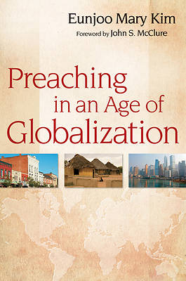 Picture of Preaching in an Age of Globalization