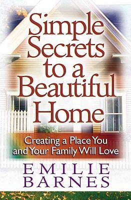 Simple Secrets to a Beautiful Home