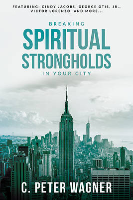 Picture of Breaking Spiritual Strongholds in Your City