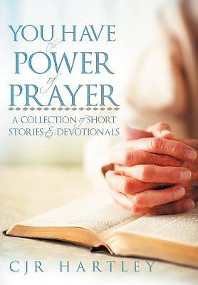 Picture of You Have the Power of Prayer
