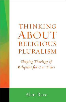 Picture of Thinking about Religious Pluralism