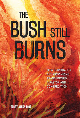 Picture of The Bush Still Burns
