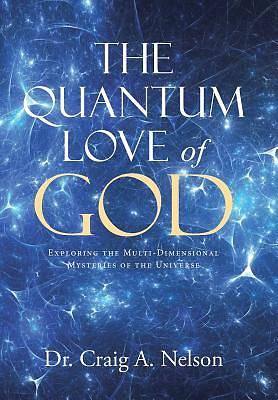 The Quantum Love of God