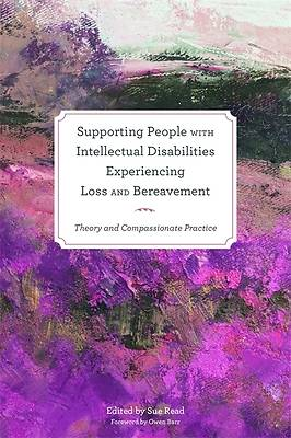 Picture of Supporting People with Intellectual Disabilities Experiencing Loss and Bereavement