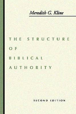 Picture of The Structure of Biblical Authority