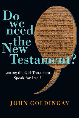 Do We Need the New Testament?