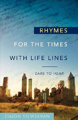 Rhymes for the Times with Life Lines