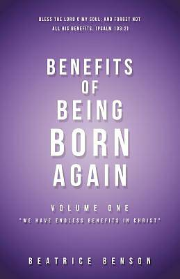 Benefits of Being Born Again