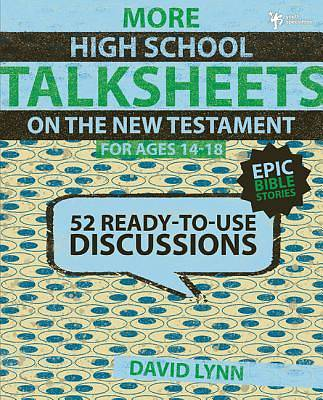 More High School Talksheets on the New Testament - Epic Bible Stories