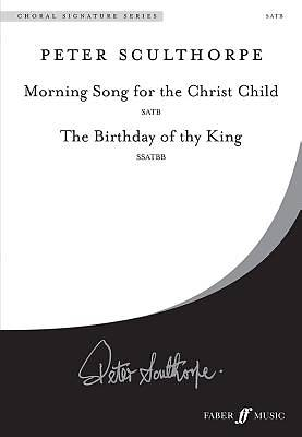 Picture of Morning Song for the Christ Child -SATB/The Birthday of Thy King -SSATBB