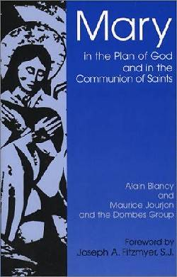 Mary in the Plan of God and in the Saints