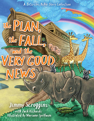 Picture of The Plan, the Fall, and the Very Good News