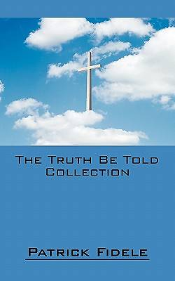 The Truth Be Told Collection