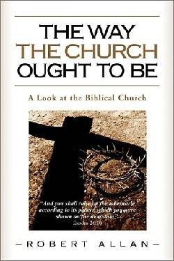 The Way the Church Ought to Be